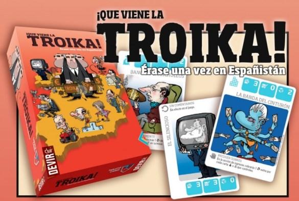 ¡Que viene la Troika!