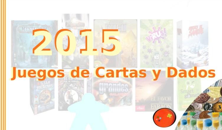 Los 10 Mejores Juegos De Cartas Y Dados De 2015 Consola Y Tablero