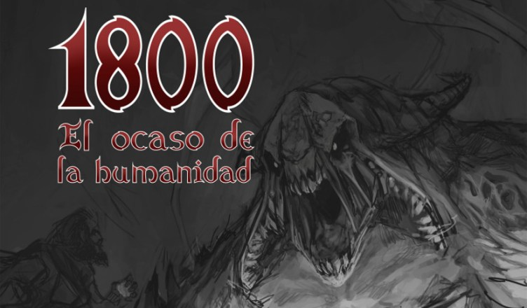 1800: El ocaso de la humanidad