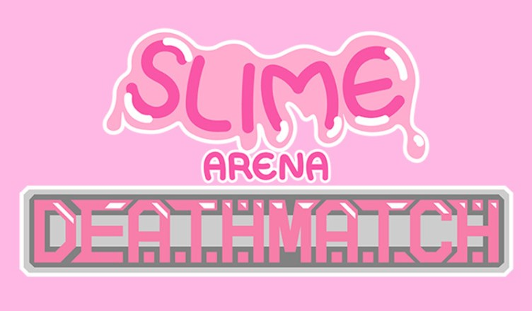 Slime Arena Deathmatch