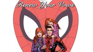 """Peter and Mary Jane Parker with their daughter on the cover of """"Renew Your Vows"""""""