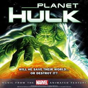 Cover for Planet Hulk animated soundrack