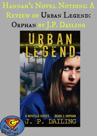 hannahs-novel-notions_-a-review-of-urban-legend_-orphan-by-j-p-dailing