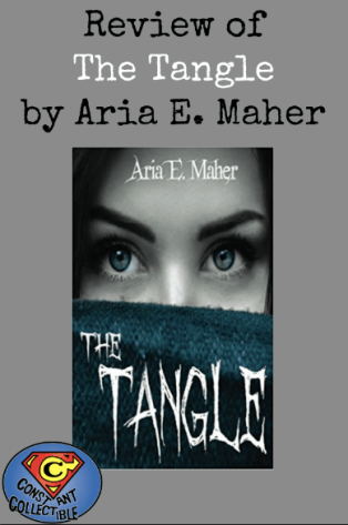 Review of The Tangle by Aria E. Maher