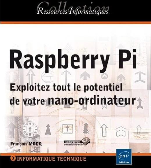 RaspBerry Pi - Exploitez tout le potentiel de votre nano-ordinateur   Le blog de Constantin