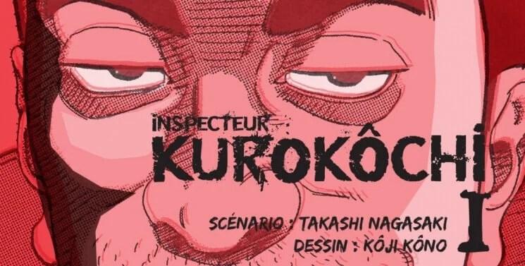 Avis Manga - Inspecteur Kurokôchi T.1 | Le blog de Constantin image 1