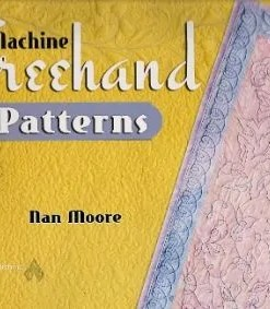 Machine Freehand Patterns by Nan Moore