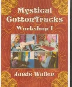 Mystical CottonTracks Workshop 1
