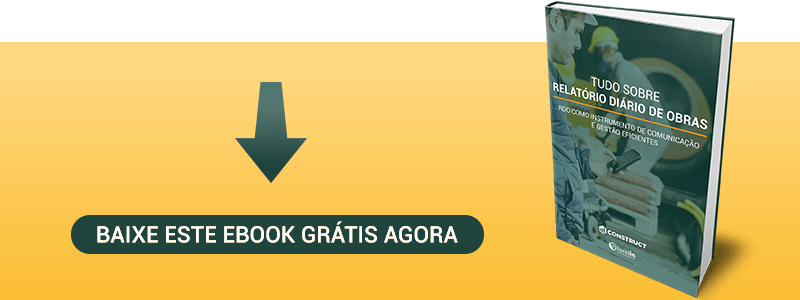 eBook: Tudo Sobre Relatório Diário de Obras (RDO)
