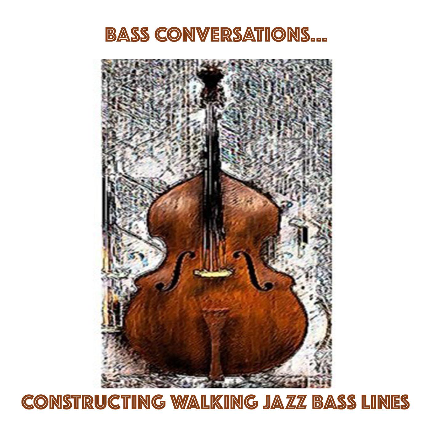 Bass Conversations episode 0002