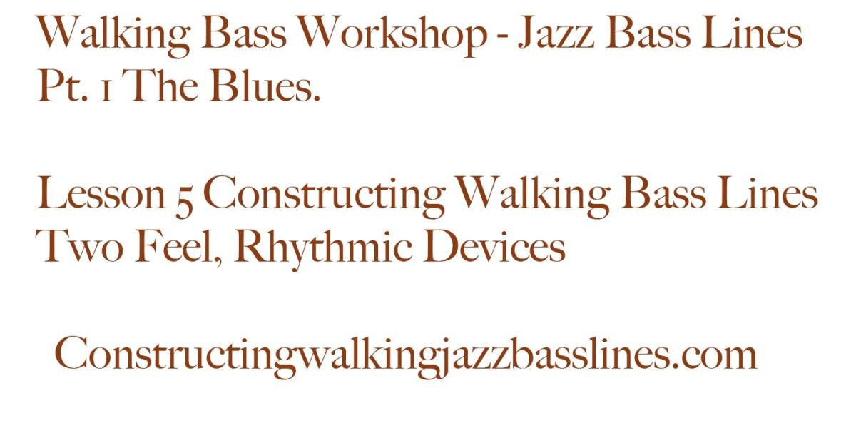 MAWB lesson5 The two feel using rhythmic devices