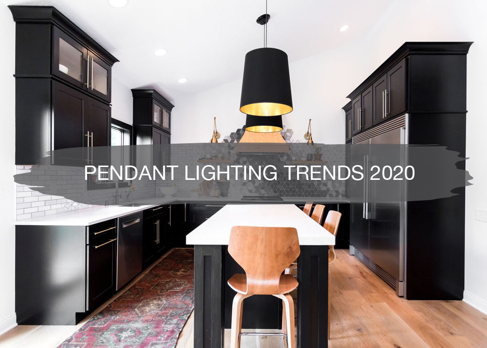 pendant lighting trends 2020