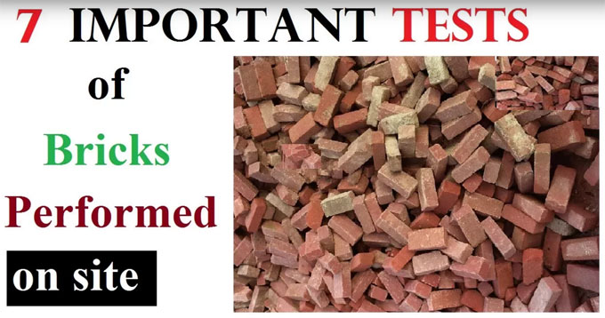 7 Basic Tests of Bricks to ensure it's quality
