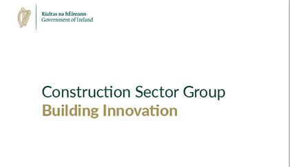 Minister Donohoe Welcomes Research On Building Innovation In Construction Industry