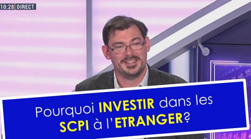 Pourquoi investir dans les SCPI à l'étranger ?