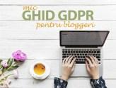 mic ghid GDPR pentru blogeri
