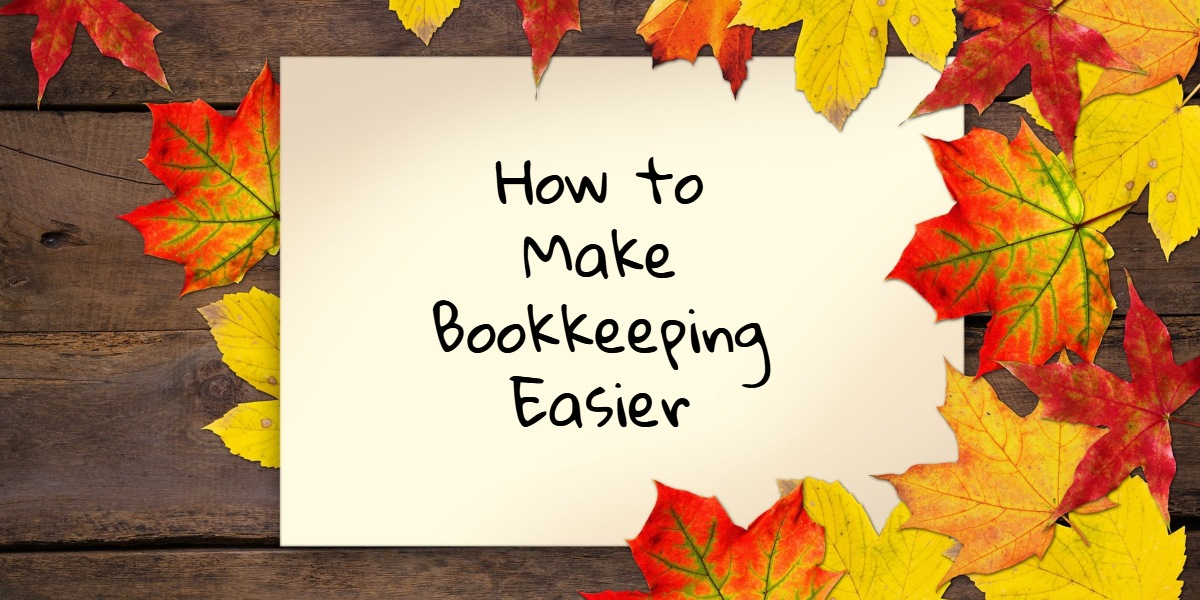 10 Tips To Easier Bookkeeping Consultant Bookkeeper