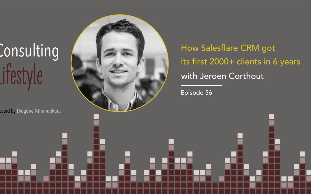 #056 – How Salesflare acquired its first 2000+ clients in 6 years with Jeroen Corthout