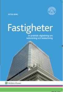 Book Real Estates Bok Fastigheter En praktisk vägledning om redovisning och beskattning Peter Berg Tomträtt