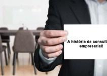 A história da consultoria empresarial em detalhes