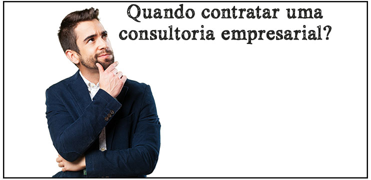 Quando contratar uma consultoria empresarial
