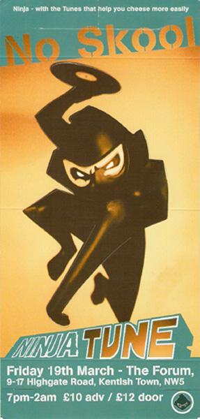 Ninja Tune - No Skool flyer