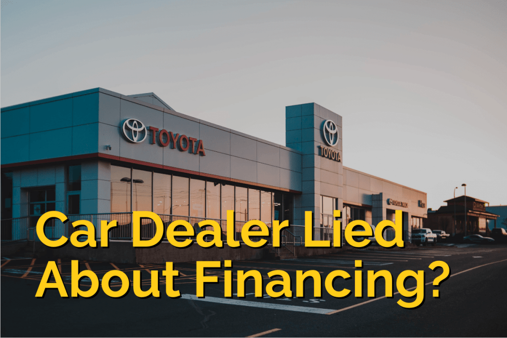car dealer lied about financing