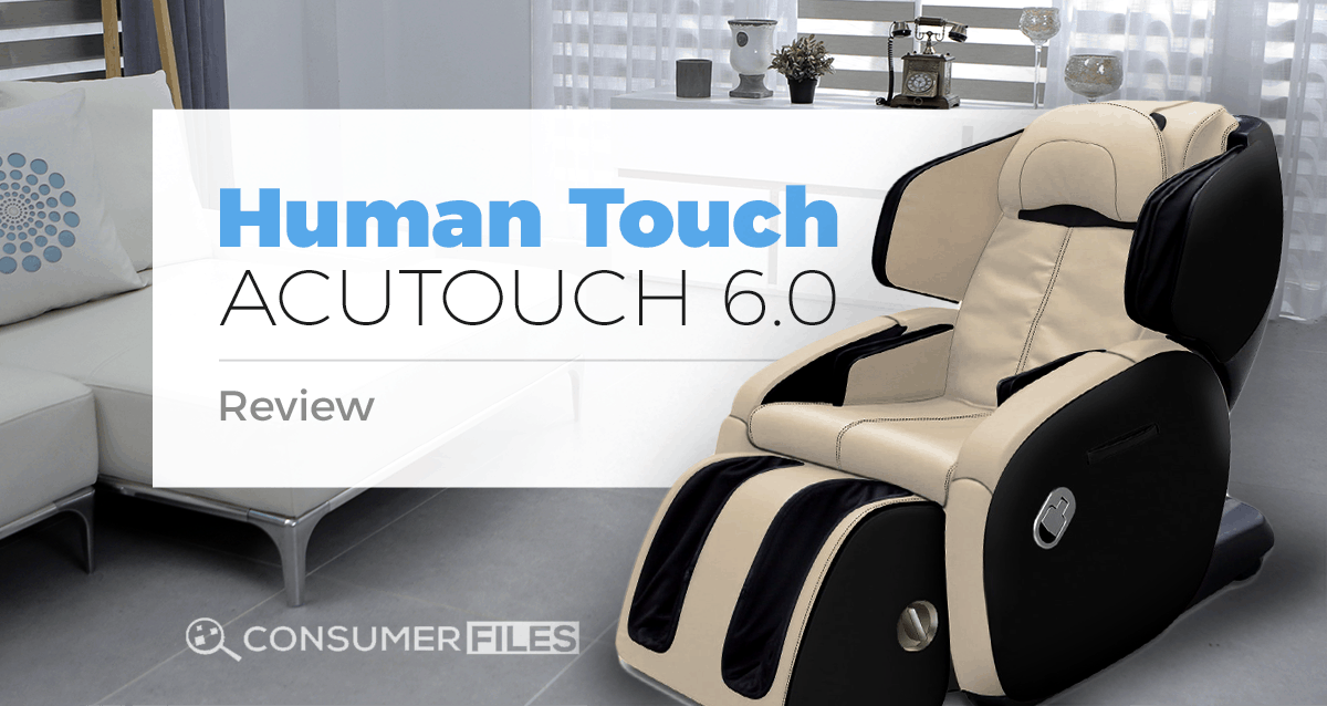 Human Touch AcuTouch 60 Review  Buyers Guide 2019