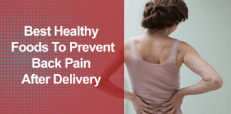 Best Healthy Foods To Prevent Back Pain After Delivery