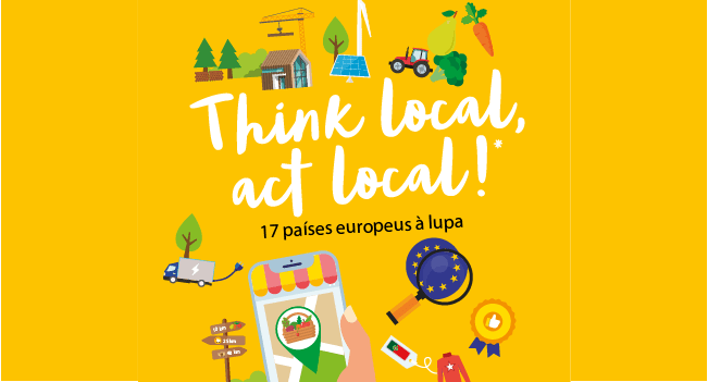 Think local, act local. 17 países europeus à lupa