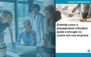 Planejamento Tributario Porque A Maioria Das Empresas Paga Impostos Excessivos - Abrir Empresa Simples