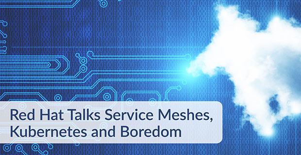 Service Meshes Kubernetes Boredom