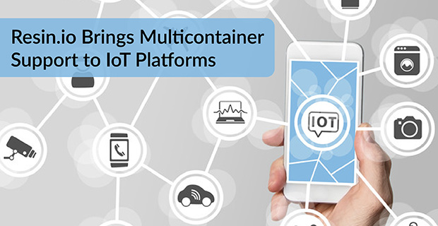 Multicontainer Support IoT Platforms