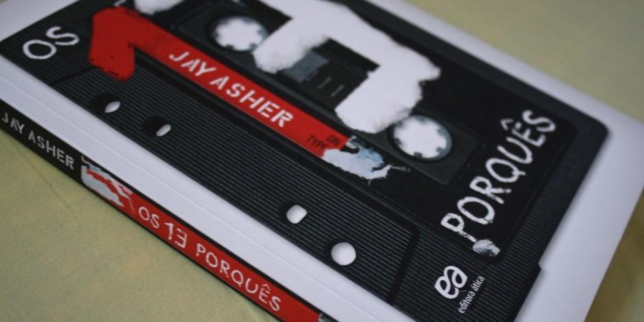 """Capa do livro """"Os 13 Porquês"""", de Jay Asher."""