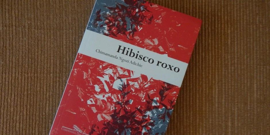 Capa do livro Hibisco Roxo, da autora Chimamanda Ngozi Adichie