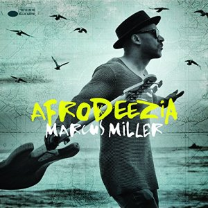 album cover to the 2015 Marcus Miller recording titled Afrodeezia