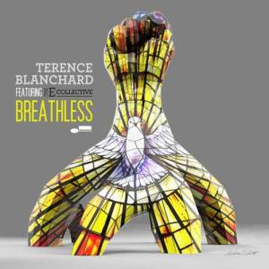 2015 Breathless recording from Terence Blanchard featuring the E-Collective