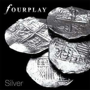 album cover to Silver by Fourplay