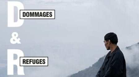 Dommages et Refuges exhibition