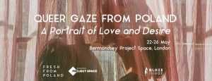 Queer gaze from Poland exhibition