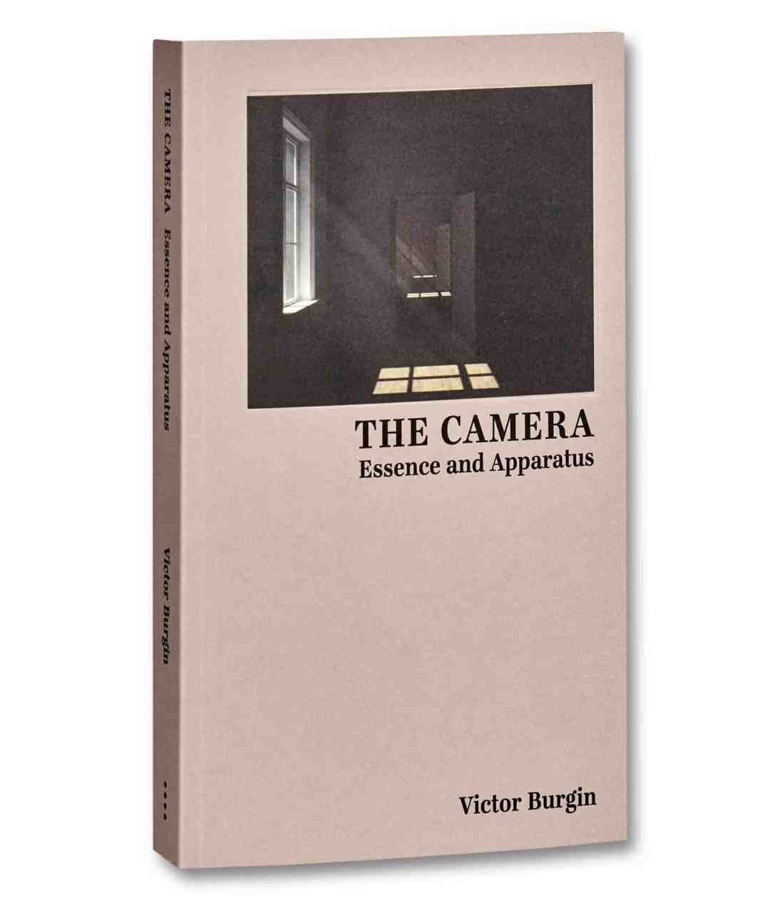 Victor Burgin; The Camera: Essence and Apparatus;