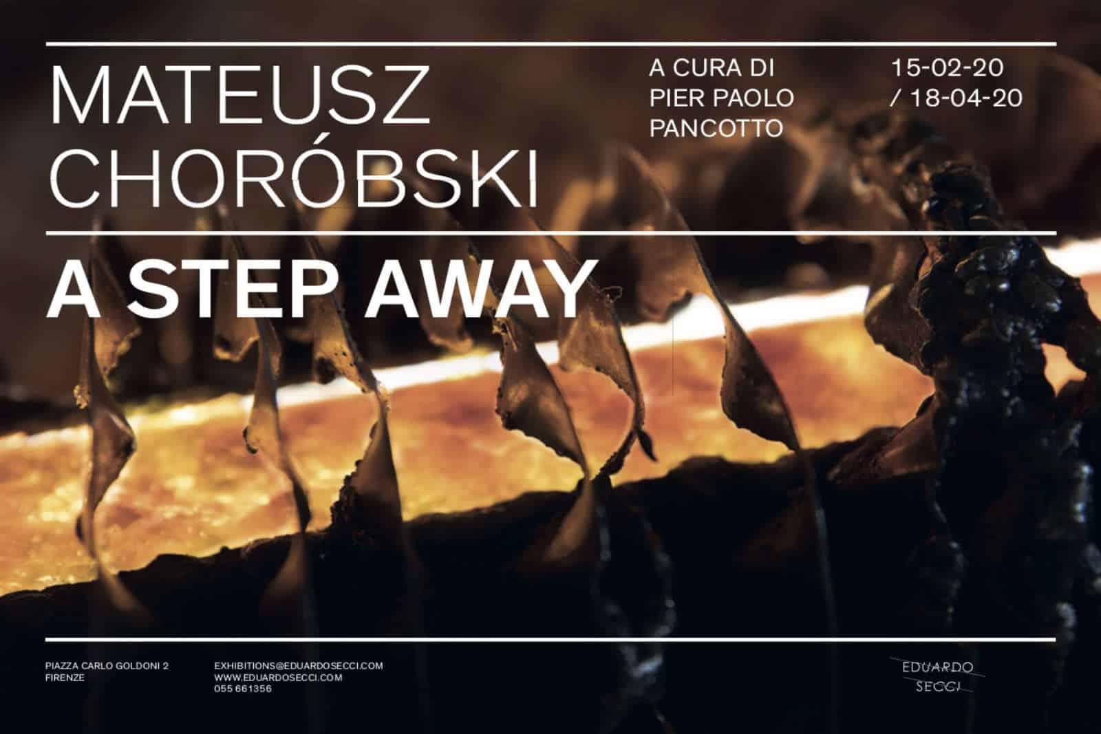 Mateusz Choróbski step away exhibition