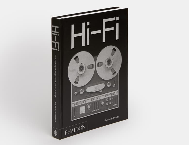 Hi-Fi The History of High-End Audio Design