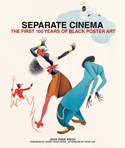 Separate Cinema The First 100 Years of Black Poster Art
