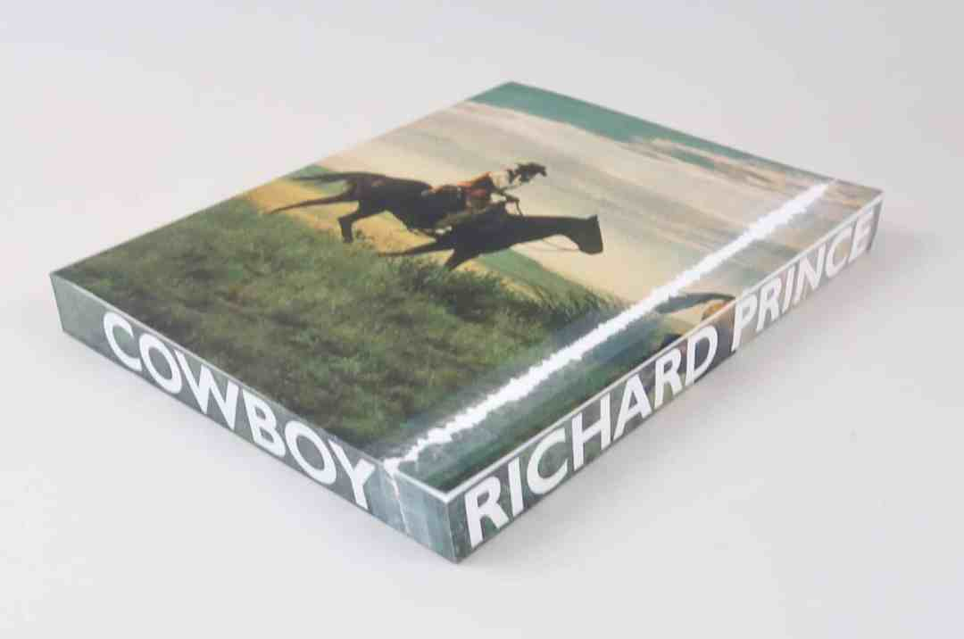 Richard Prince Cowboy edited by Robert M
