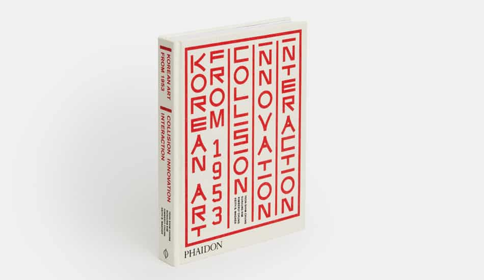 Korean Art from 1953: Collision, Innovation and Interaction
