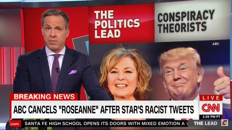 Jake Tapper: Roseanne And Trump 'Both Regularly Traffic In Bigotry' And 'Conspiracy Theories'