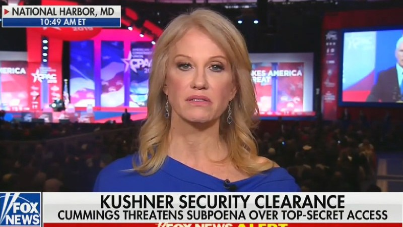 Kellyanne Conway Dodges on Kushner's Security Clearance: 'We Aren't Going to Discuss That'