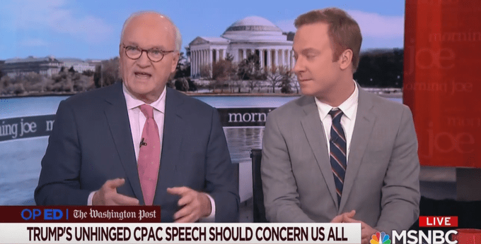 Morning Joe Guests: Thankfully 'Mental Patient' Trump Was Fully Clothed During CPAC Speech