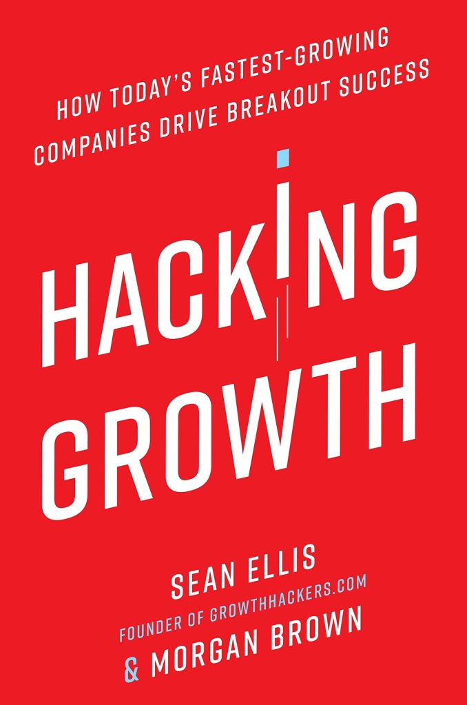 best marketing books - hacking growth